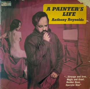 Anthony Reynolds ‎- A Painter's Life (LP)  (M/M) (Sld) (1)